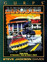 GURPS Autoduel: Roleplaying in the World of Car Wars