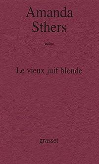 Le vieux juif blonde: théâtre