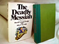 The Deadly Messiah