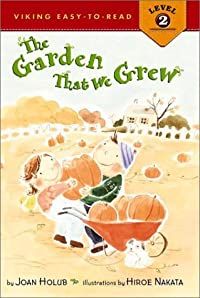 The Garden that We Grew