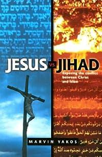 Jesus Vs. Jihad