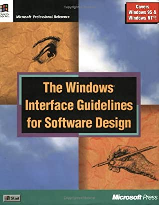 The Windows Interface Guidelines for Software Design by Microsoft Corporation
