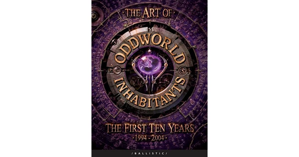 The Art Of Oddworld Inhabitants By Daniel P Wade