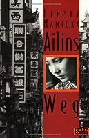 Ailins Weg.