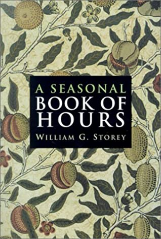 A Seasonal Book of Hours: Morning and Evening Prayer for Advent, Christmas, Lent and Easter