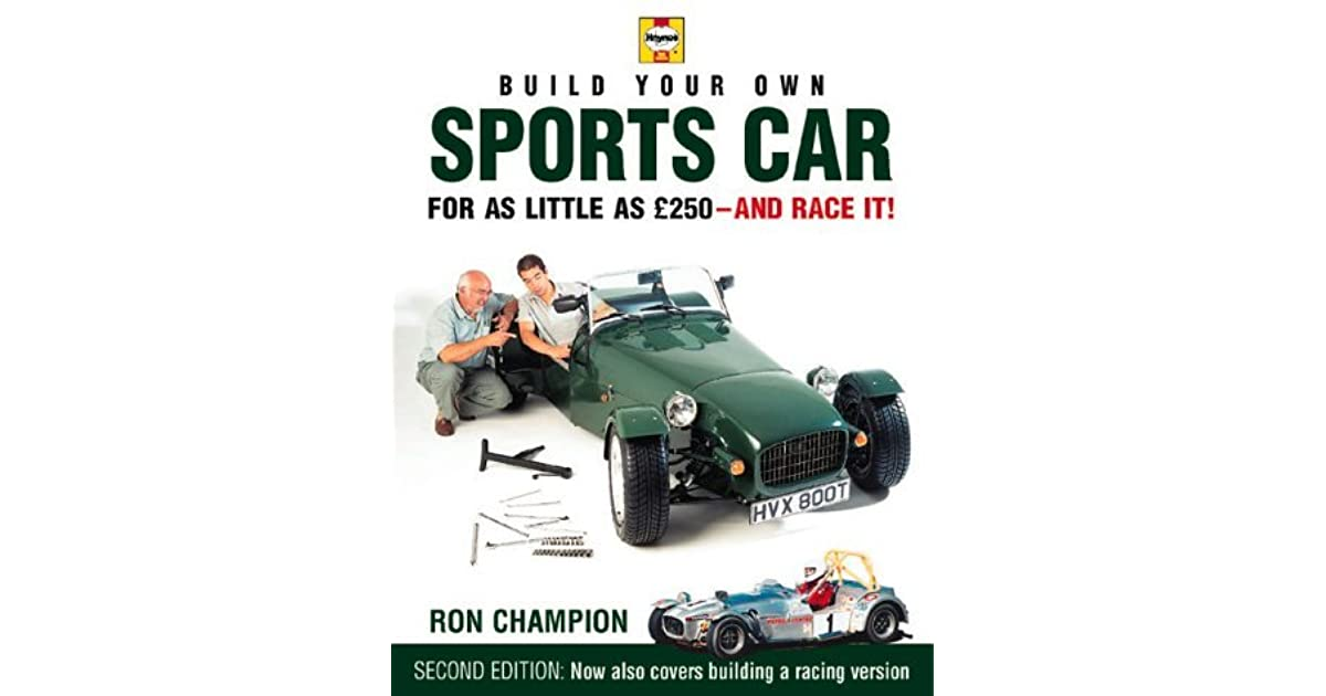 Wonderful Build Your Own Sports Car For As Little As 250 Pounds And Race It! By Ron  Champion