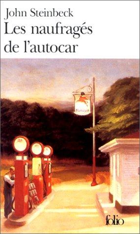 Les Naufragés de l'autocar by John Steinbeck