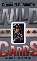 Ace in the Hole (Wild Cards, #6)