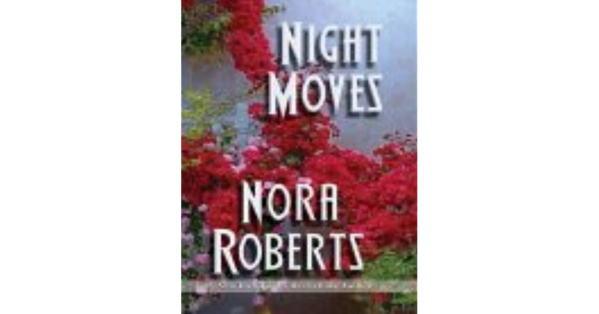 night moves nora roberts pdf