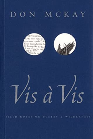 VIS a VIS: Field Notes on Poetry & Wilderness