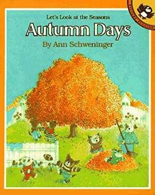 Autumn Days by Ann Schweninger