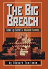 The Big Breach: From Top Secret To Maximum Security