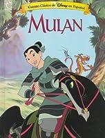 Disney's Mulan (Cuento Clasico de Disney en Espanol)