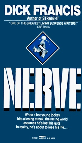 TREASURES FROM THE HOARD: Nerve, by Dick Francis