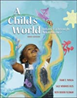 A Child's World: Infancy Through Adolescence with Lifemap CD-ROM and Powerweb