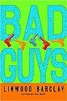 Bad Guys (Zack Walker, #2)