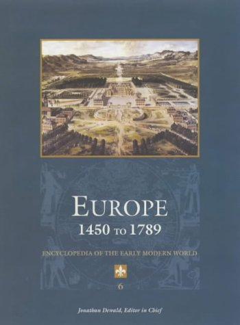 Europe 1450 to 1789  encyclopedia of the early modern world
