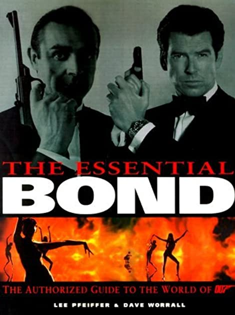 essential bond the the authorized guide to the world of 007 by lee rh goodreads com The World Is Not Enough James Bond Wisconsin Bond Book