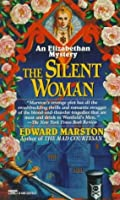The Silent Woman (Elizabethan Theater, #6)