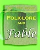 Folk-Lore and Fable (1909)