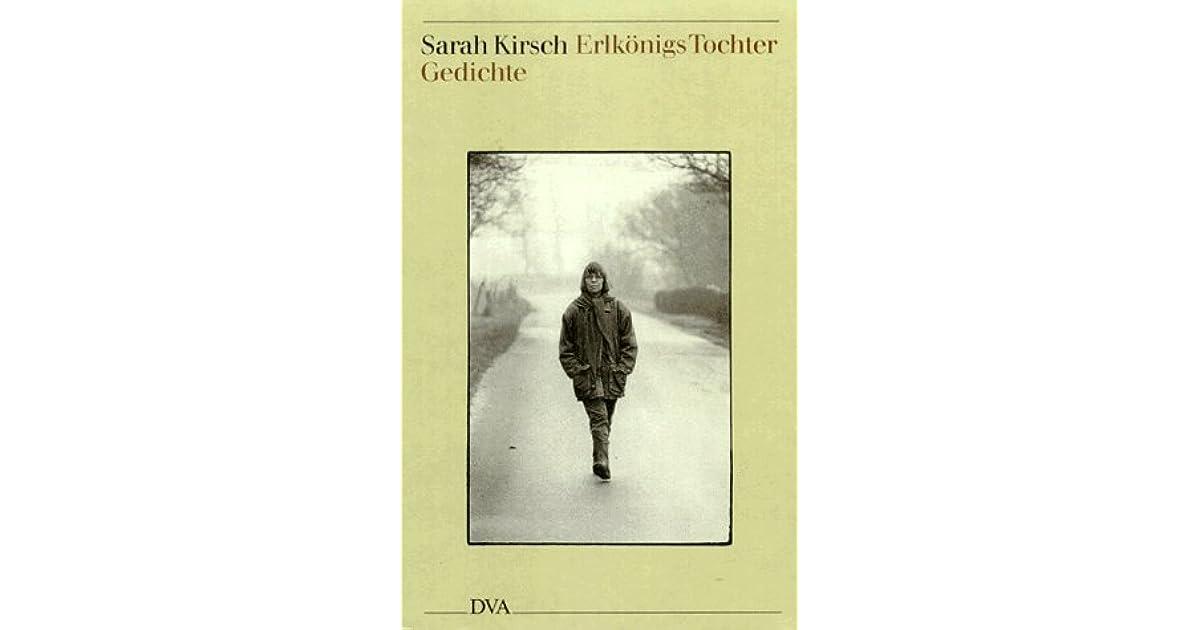 Erlkoenigs Tochter Gedichte By Sarah Kirsch