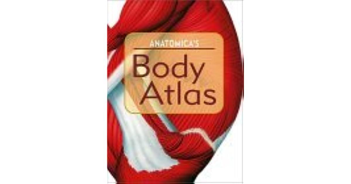 Anatomicas Body Atlas By Kurt H Albertine
