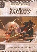 Dungeons & Dragons Vergessene Reiche. Spielerhandbuch Faerun. Quellenbuch für D & D und die Vergessenen Reiche