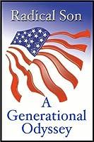 Radical Sons: A Generational Odyssey