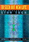 To Seek Out New Life: The Biology of Star Trek