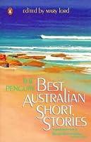 The Penguin Best Australian Short Stories (A Penguin Original)