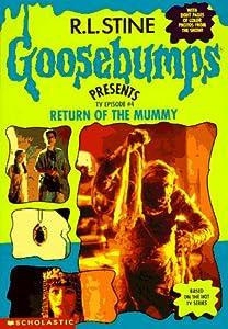 Return of the Mummy (Goosebumps Presents TV Episode, #4)