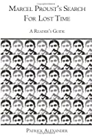 Marcel Proust's Search for Lost Time: A Reader's Guide