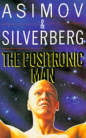 Read The Positronic Man Robot 06 By Isaac Asimov