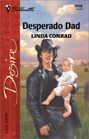 Desperado Dad (Mills & Boon Desire)