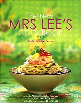 The New Mrs. Lee's Cookbook, Vol. 2: Straits Heritage Cuisine