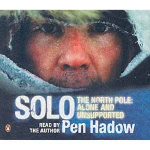The North Pole Alone and Unsupported by Hadow Solo Pen Hardback Book The
