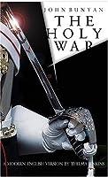 The Holy War: A Modern English Version