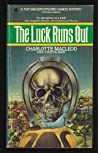 The Luck Runs Out (Peter Shandy, #2)