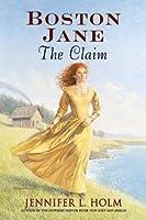 Boston Jane: The Claim (Boston Jane (Hardcover))