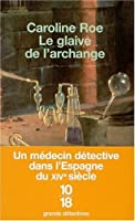 Le glaive de l'archange (Chronicles of Issac of Girona, #1)