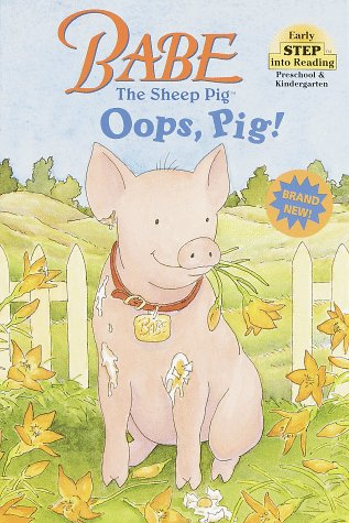 Babe the Sheep Pig: Oops, Pig!