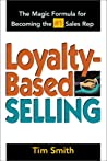 Loyalty Based Selling