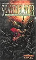 Skavenslayer (Gotrek & Felix, #2)