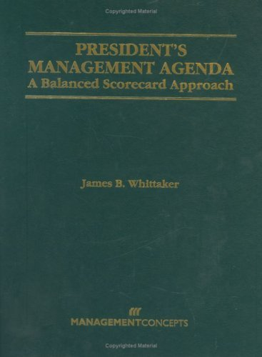 President's Management Agenda  A Balanced Scorecard Approach