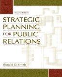 Strategic Planning for Public Relations