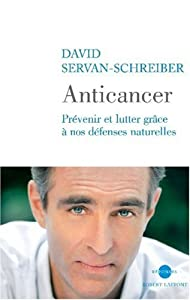 Anticancer. A New Way of Life