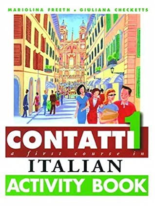 Contatti 1: A First Course in Italian Complete Pack: Student Book, Support Book, 2 Audio Cassettes