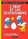 L'Œuf et les Schtroumpfs (Les Schtroumpfs, #4)