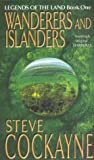 Wanderers and Islanders (Legends of the Land #1)