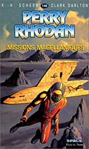 Perry Rhodan, tome 148 : Missions magellaniques